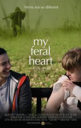 My Feral Heart (12A)